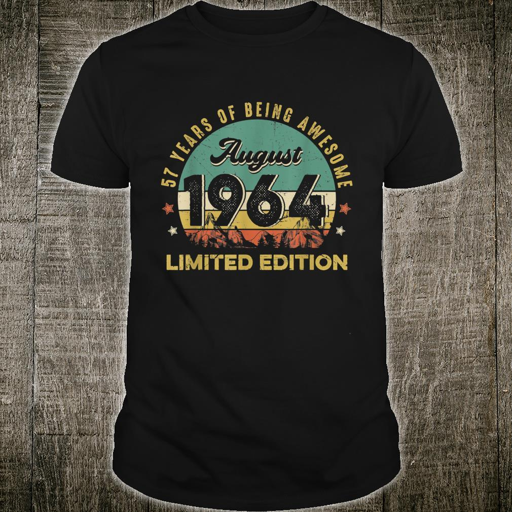 August 1964 57 Years Old Limited Edition 57th Birthday Shirt
