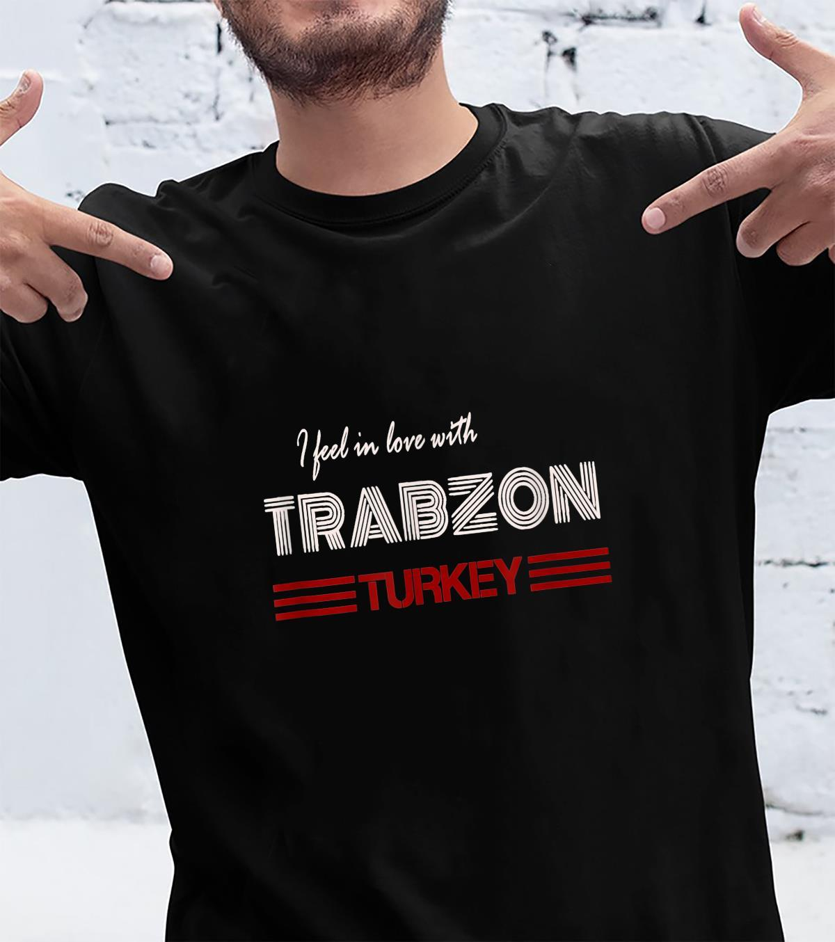 TShirt with Turkey Trabzon Design Ich Feel Mich in Trabzon in Love Shirt