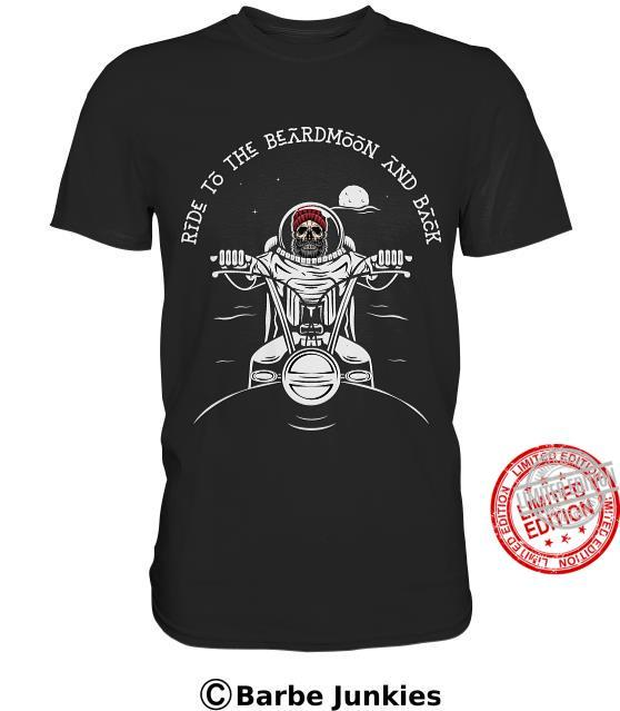 Ride To The Beardmoon And Back Shirt